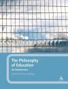 The Philosophy of Education: An Introduction - Richard Bailey