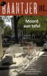 Moord aan tafel (Baantjer Inc., #4) - Ed van Eeden, Maran Olthoff
