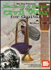 Ballads & Songs of the Civil War for Guitar: Fingers Style Guitar/ Solo & Back Ups - Jerry Silverman