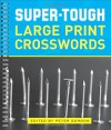 Super-Tough Large Print Crosswords - Peter Gordon