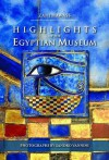 Highlights of the Egyptian Museum - Zahi A. Hawass, Sandro Vannini