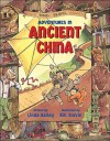 Adventures in Ancient China - Linda Bailey, Bill Slavin