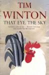That Eye The Sky - Tim Winton