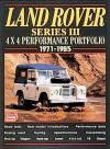 Land Rover Series III: 4x4 Performance Portfolio 1971-1985 - R.M. Clarke