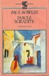 Parole sgradite - Paul Bowles, Giorgio Moro