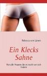 Ein Klecks Sahne - Rebecca Von Lnen, Rebecca Von Lnen