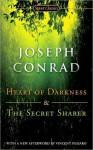 Heart of Darkness and the Secret Sharer (Centennial Edition) - Joseph Conrad
