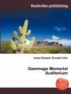 Gammage Memorial Auditorium - Jesse Russell, Ronald Cohn
