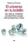 El universo en tu bolsillo (DIVULGACIÓN) (Spanish Edition) - Marcus Chown, Albino Santos Mosquera