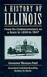 HISTORY OF ILLINOIS: FROM ITS COMMENCEMENT AS A STATE IN 1818 - Thomas Ford