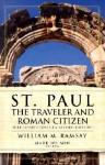 St. Paul the Traveler and Roman Citizen - William M. Ramsay, Mark Wilson