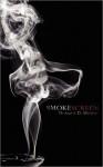 Smoke Screen - Monique D. Mensah