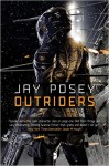 Outriders - Jay Posey