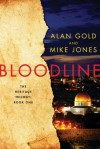 Bloodline - Alan Gold, Mike Jones