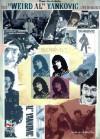 "The ""Weird Al"" Yankovic Anthology: Piano - Vocal - Guitar (Sheet Music): - Al Yankovic"