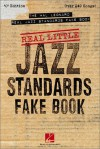 Real Little Jazz Standards Fake Book: Over 240 Songs! - Songbook