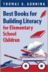 Best Books for Building Literacy for Elementary School Children - Thomas G. Gunning
