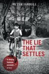 The Lie That Settles: A Memoir - Peter Farrell