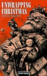 Unwrapping Christmas (Oxford Studies in Social and Cultural Anthropology) - Daniel Miller