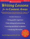 Writing Lessons for the Content Areas: Standards-Based Lessons That Help Students Plan, Organize, and Draft Their Nonfiction Writing in Social Studies and Science - Cheryl M. Sigmon, Sylvia M. Ford, Sylvia Ford