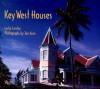 Key West Houses - Leslie Linsley