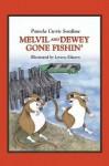Melvil and Dewey Gone Fishin' - Pamela Curtis Swallow