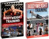 Bodyweight Training Box Set: 33 Tips to Increase Your Muscle Growth and Boost Your Endurance plus 15 Advanced Bodyweight Exercises for Women (Bodyweight ... Bodyweight Training, Bodyweight Workout) - Kathy Stevens, Frank Jackson