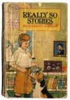 Really So Stories - Elizabeth Gordon