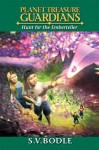 PLANET TREASURE GUARDIANS : Hunt for the Emberteller: - S.V. Bodle