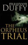 The Orpheus Trail - Maureen Duffy
