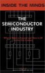 Inside The Minds: The Semiconductor Industry Ce Os From Micron, Xilinx, On Semiconductor & More On The Future Of The Semiconductor Revolution - Inside the Minds, Steven R. Appleton
