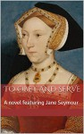 To Obey and Serve: A novel featuring Jane Seymour - V.L. Perry