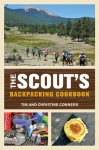 The Scout's Backpacking Cookbook - Christine Conners, Christine Conners