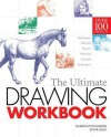 The Ultimate Drawing Workbook. Barrington Barber and Peter Gray - Barrington Barber, Peter Gray