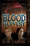 Blood Harvest - D.W. Carver