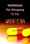 Waswasah - The Whispering of The Shaitan - ابن قيم الجوزية, Abdallah Elaceri