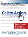 Call to Action: Secret Formulas to Improve Online Results - Bryan Eisenberg