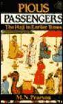Pious Passengers - M.N. Pearson