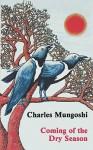 Coming of the Dry Season - Charles Mungoshi