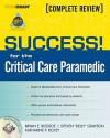 SUCCESS! for the Critical Care Paramedic - Bryan E. Bledsoe
