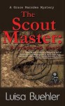 The Scout Master: A Prepared Death (Grace Marsden, #4) - Luisa Buehler
