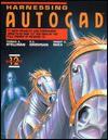 Harnessing AutoCAD: Release 12 - Thomas A. Stellman, G.V. Krishnan, Robert A. Rhea