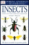 DK Handbooks: Insects, Spiders and Other Terrestrial Arthropods - George C. McGavin, Louis N. Sorkin