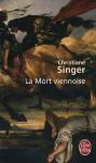 La Mort viennoise - Christiane Singer