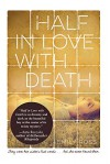 Half In Love With Death - Emily Ross