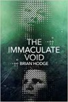 The Immaculate Void - Brian Hodge