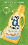 Sonntags im Maskierten Waschbär: Roman - Stefan Nink