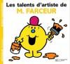 Les Talents D'artiste De M. Farceur - Roger Hargreaves