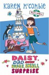 Daisy, Dad and the Huge, Small Surprise - Karen McCombie