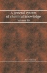 A General System of Chemical Knowledge Volume 10 - A.F. Fourcroy, William Nicholson